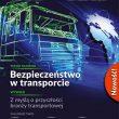 """""""Czas na transport"""" – nowy magazyn dla branży transportowej"""